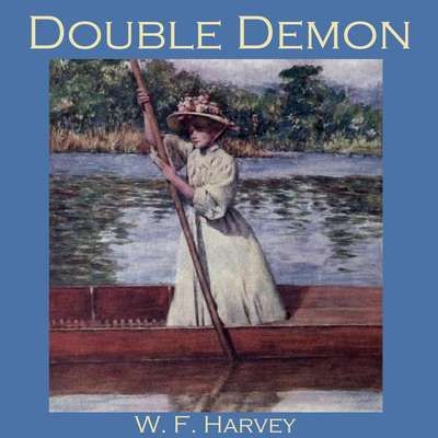 Double Demon Audiobook, by W. F.  Harvey