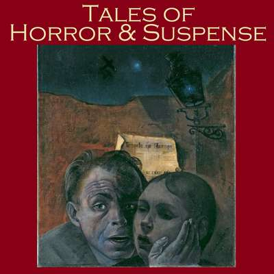 Tales of Horror and Suspense: Fifty Great Classic Horror Stories Audiobook, by various authors
