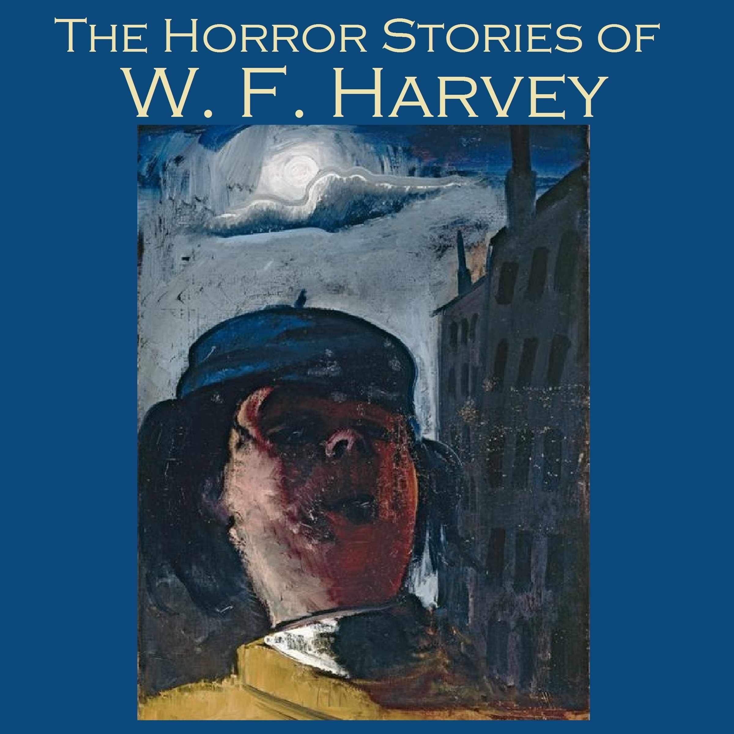 Printable The Horror Stories of W. F. Harvey Audiobook Cover Art