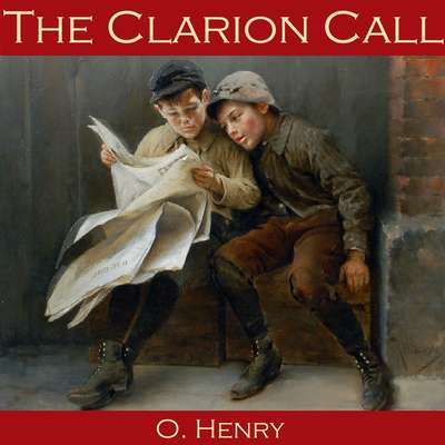 The Clarion Call Audiobook, by O. Henry