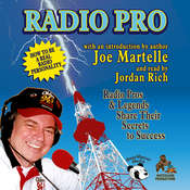 Radio Pro: The Making of an On-Air Personality and What It Takes Audiobook, by Joe Martelle