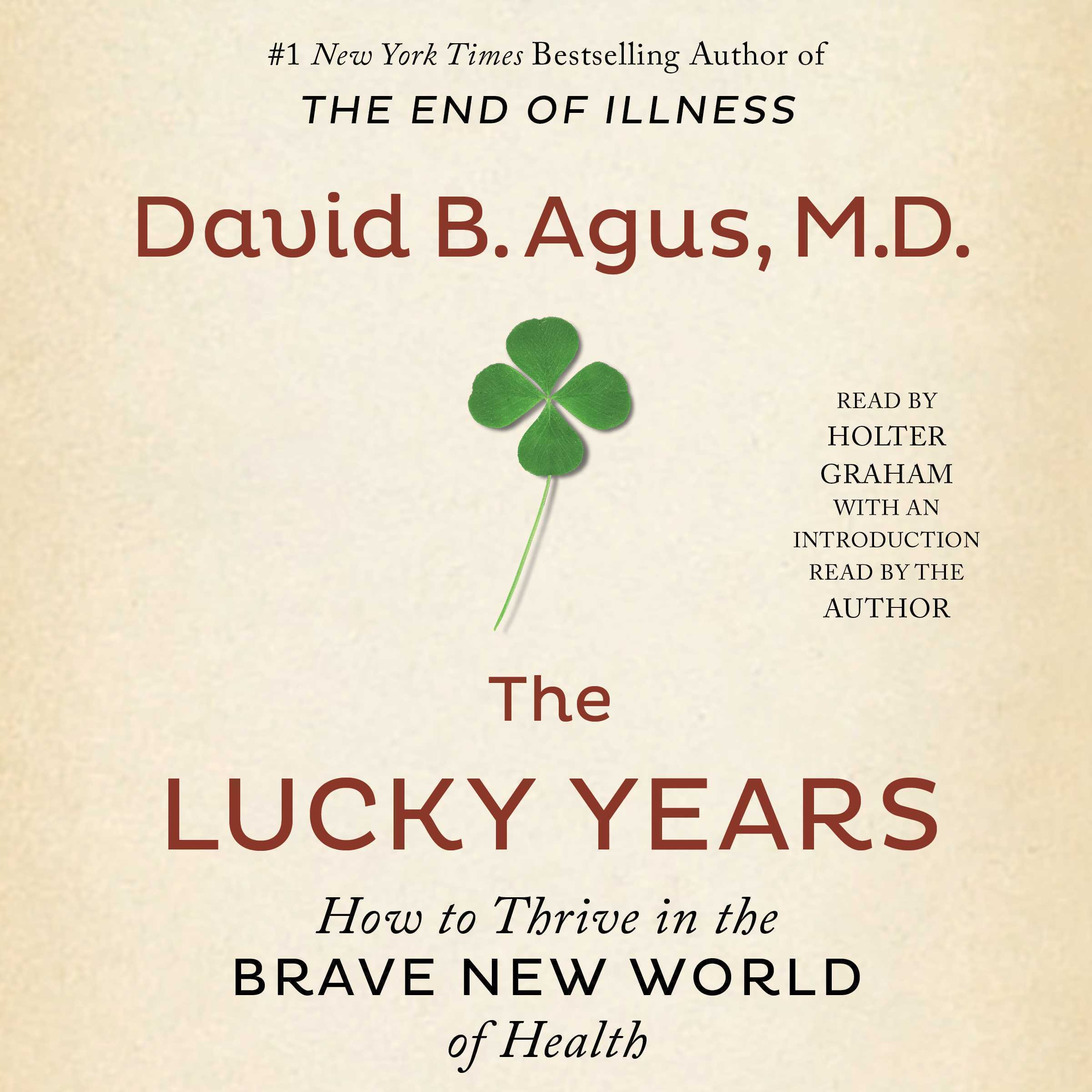 Printable The Lucky Years: How to Thrive in the Brave New World of Health Audiobook Cover Art