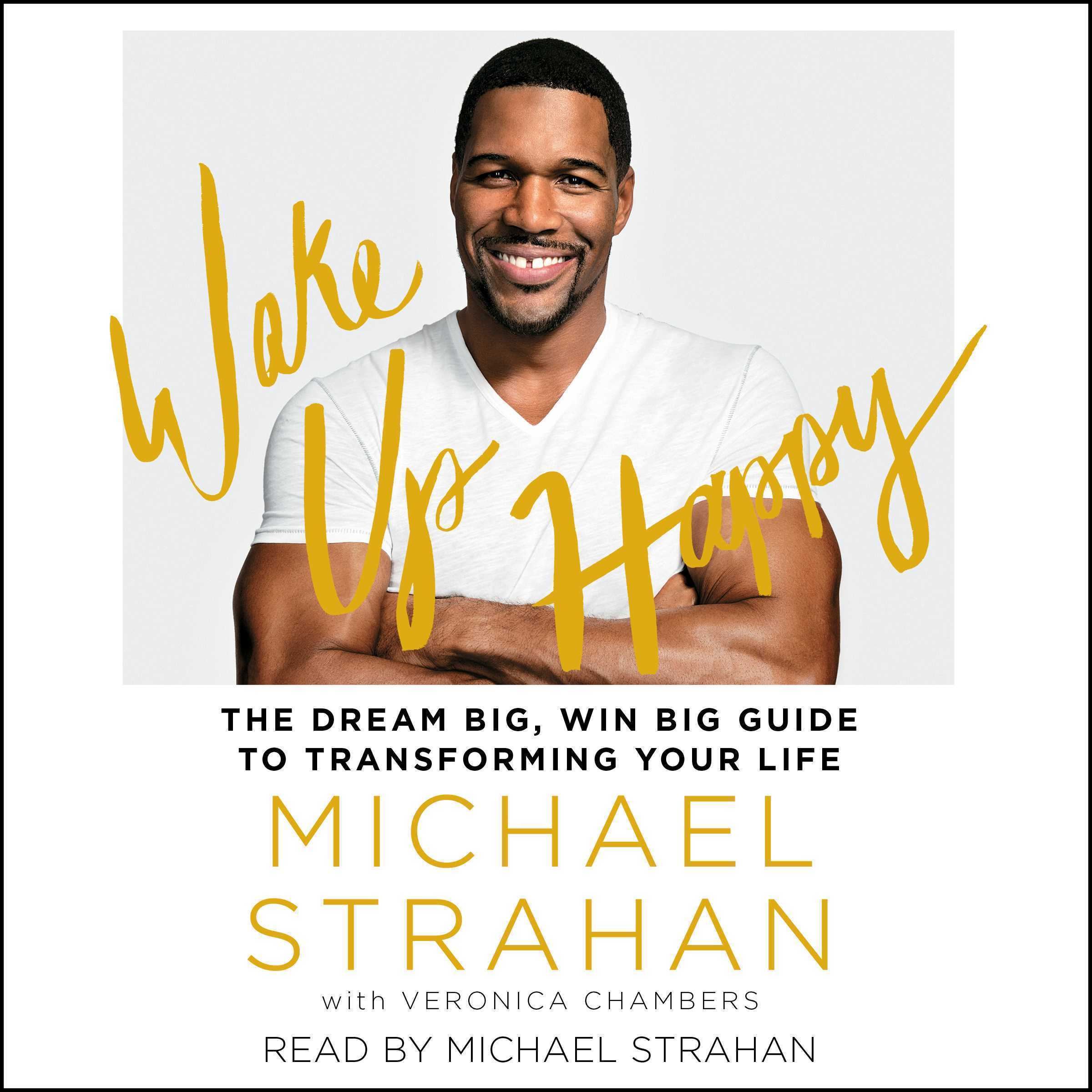 Printable Wake Up Happy: The Dream Big, Win Big Guide to Transforming Your Life Audiobook Cover Art