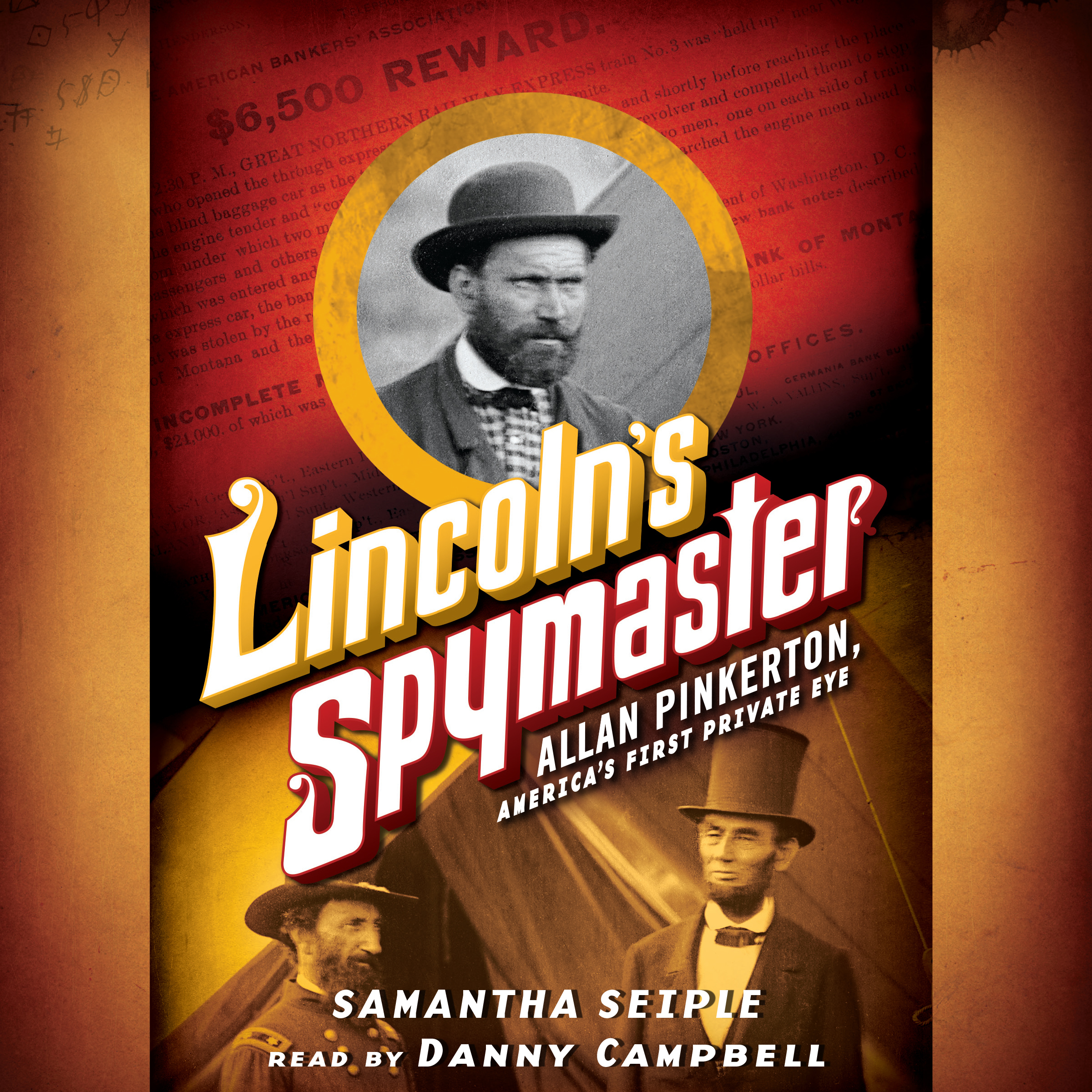 Printable Lincoln's Spymaster: Allan Pinkerton, America's First Private Eye Audiobook Cover Art