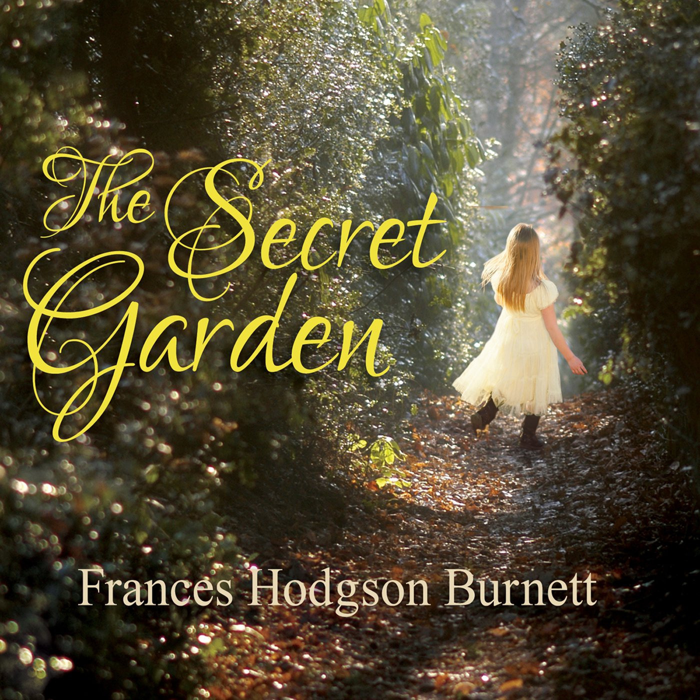 Secret Garden: Audiobook By Frances Hodgson Burnett