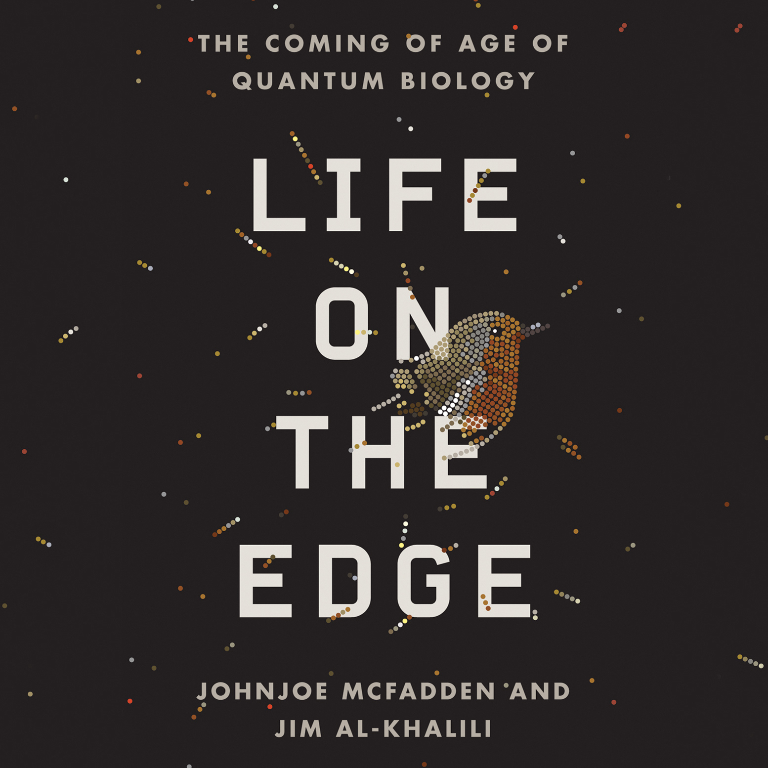 Printable Life on the Edge: The Coming of Age of Quantum Biology Audiobook Cover Art