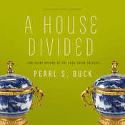 A House Divided, by Pearl S. Buck