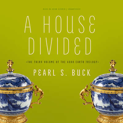 A House Divided Audiobook, by Pearl S. Buck