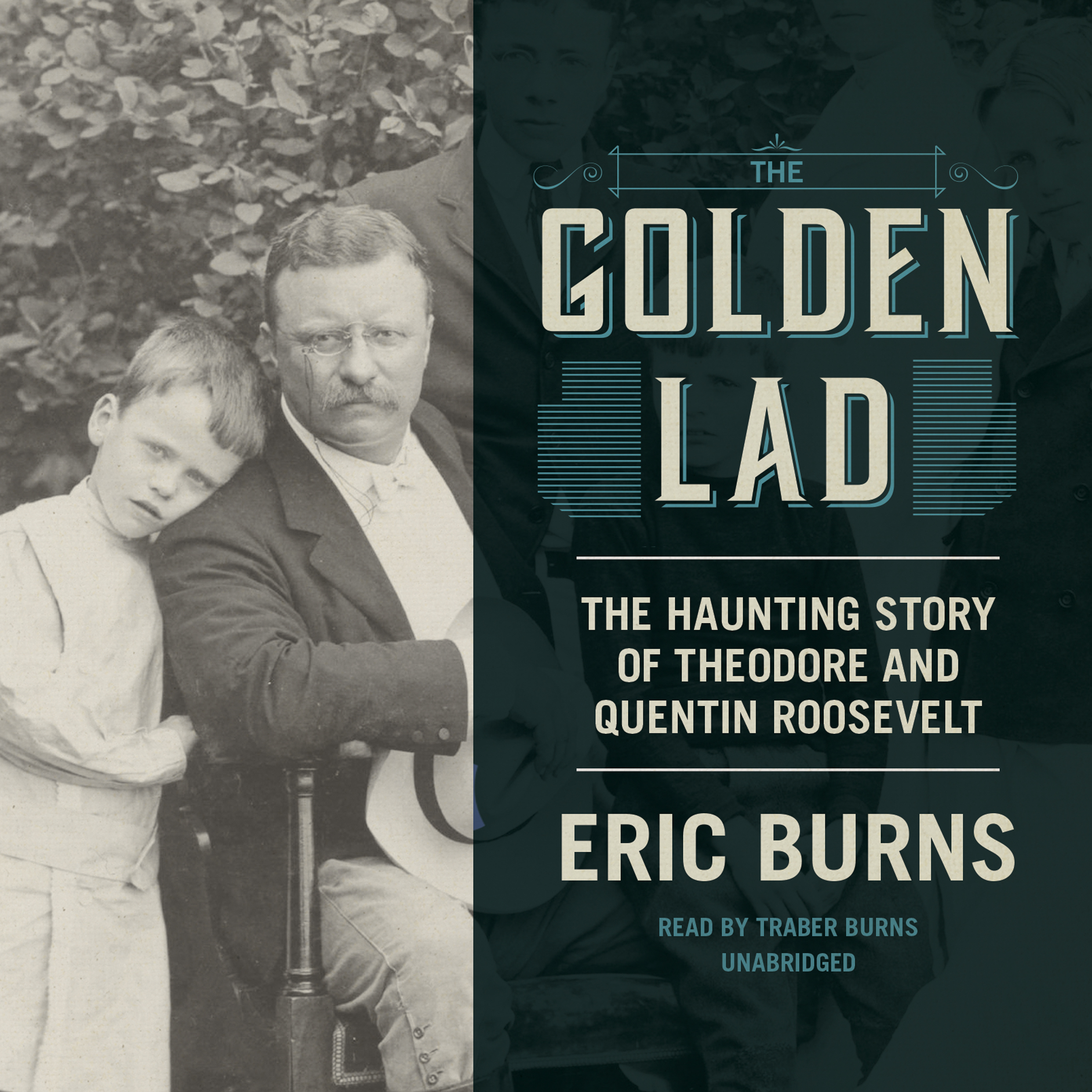 Printable The Golden Lad: The Haunting Story of Theodore and Quentin Roosevelt Audiobook Cover Art