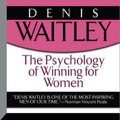 The Psychology of Winning for Women Audiobook, by Denis Waitley, Deborah  Waitley, Dayna Waitley-Arnold