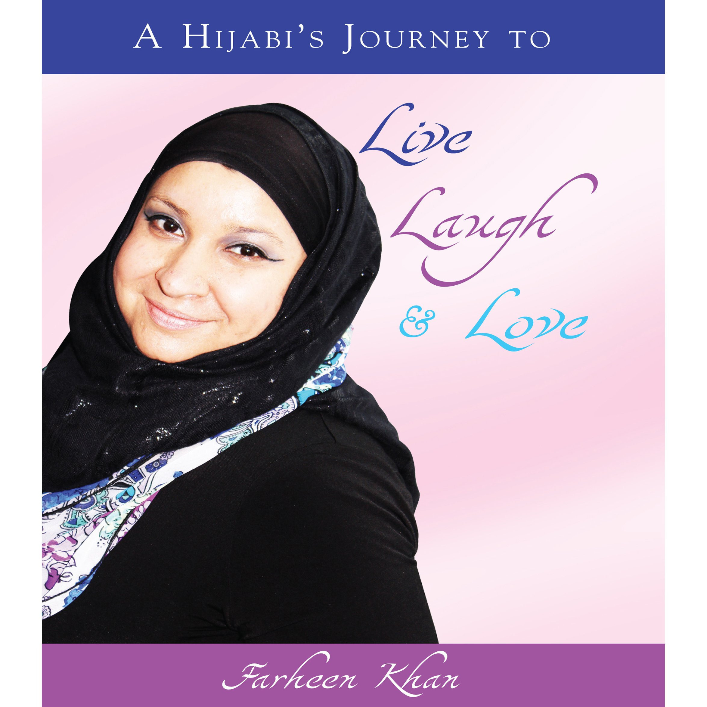 Printable A Hijabi's Journey to Live, Laugh & Love Audiobook Cover Art