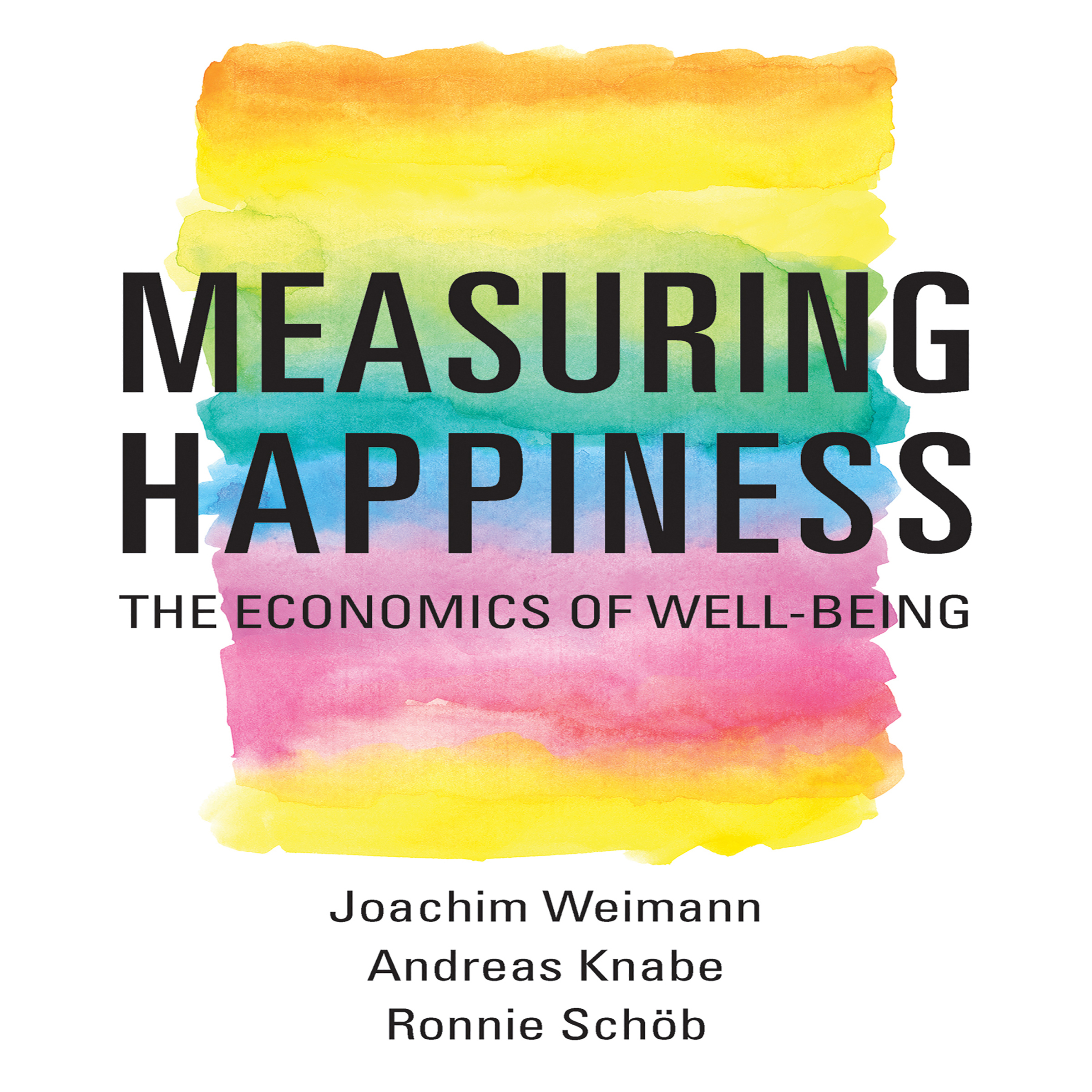 Printable Measuring Happiness: The Economics of Well-Being Audiobook Cover Art
