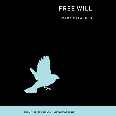 Free Will Audiobook, by Mark Balaguer