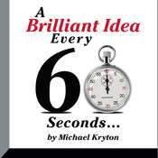 A Brilliant Idea Every 60 Seconds Audiobook, by Michael Kryton