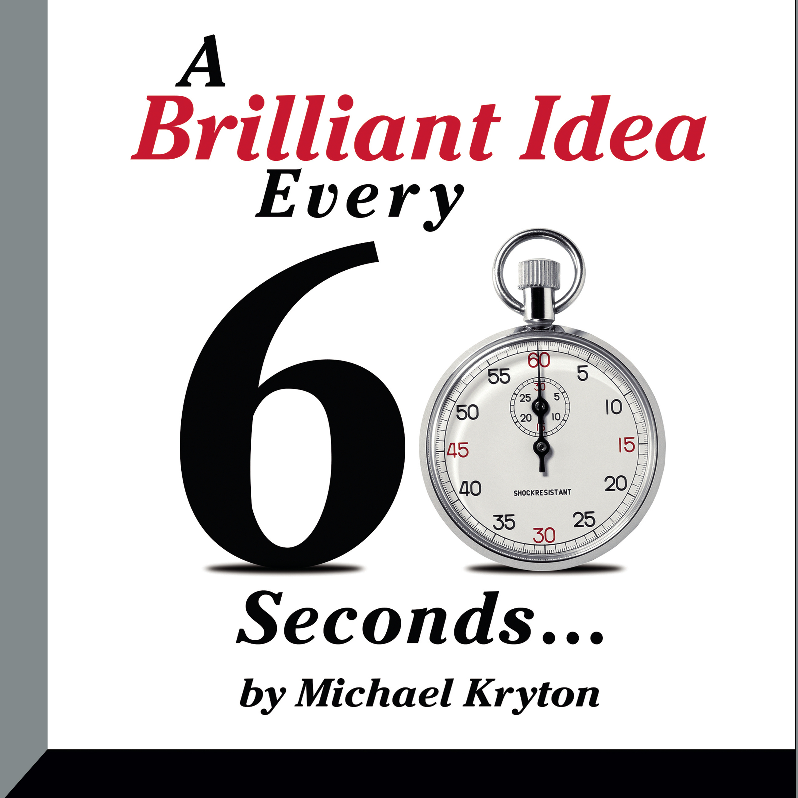 Printable A Brilliant Idea Every 60 Seconds Audiobook Cover Art