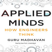 Applied Minds: How Engineers Think Audiobook, by Guru Madhavan