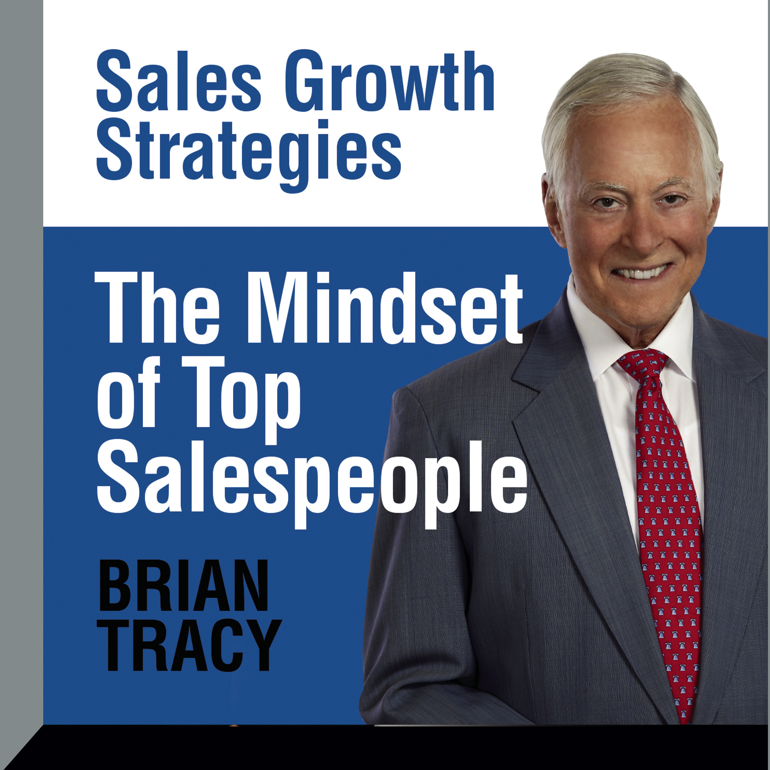 Printable The Mindset of Top Salespeople: Sales Growth Strategies Audiobook Cover Art