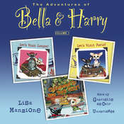The Adventures of Bella & Harry, Vol. 1: Let's Visit Paris!, Let's Visit London!, and Christmas in New York City!, by Lisa Manzione