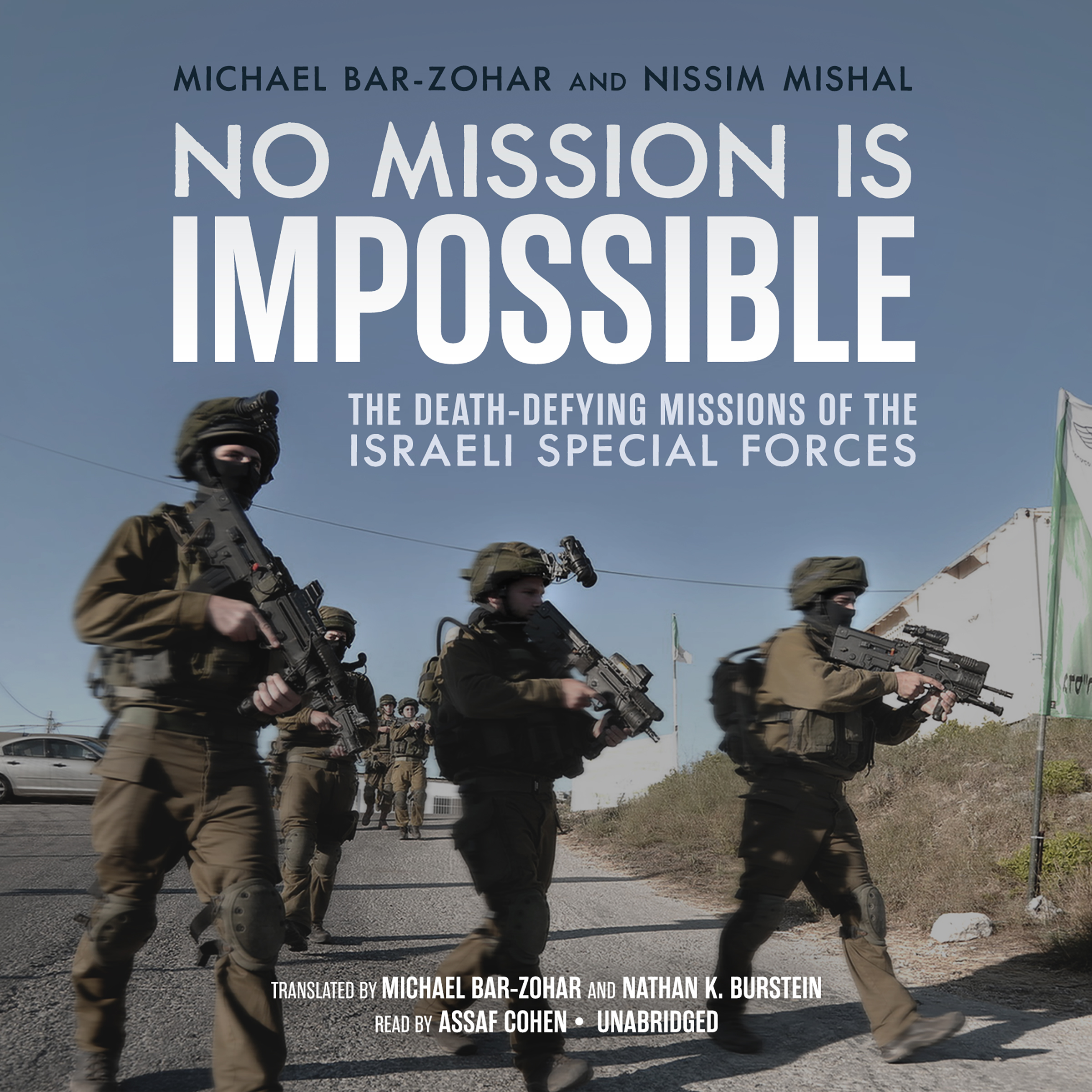 Printable No Mission Is Impossible: The Death-Defying Missions of the Israeli Special Forces  Audiobook Cover Art
