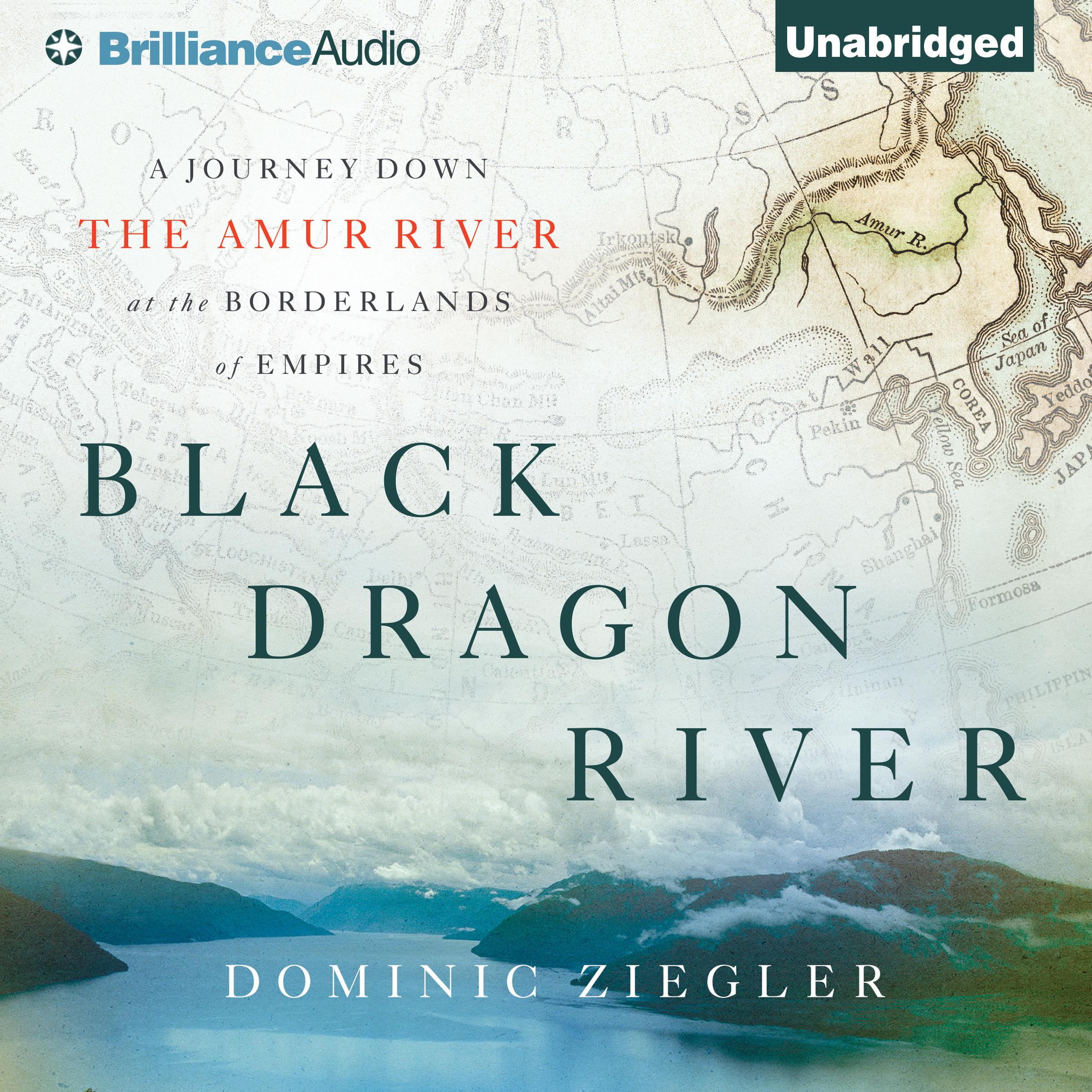 Printable Black Dragon River: A Journey Down the Amur River at the Borderlands of Empires Audiobook Cover Art