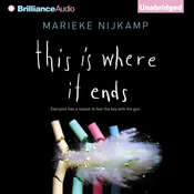 This Is Where It Ends, by Marieke Nijkamp