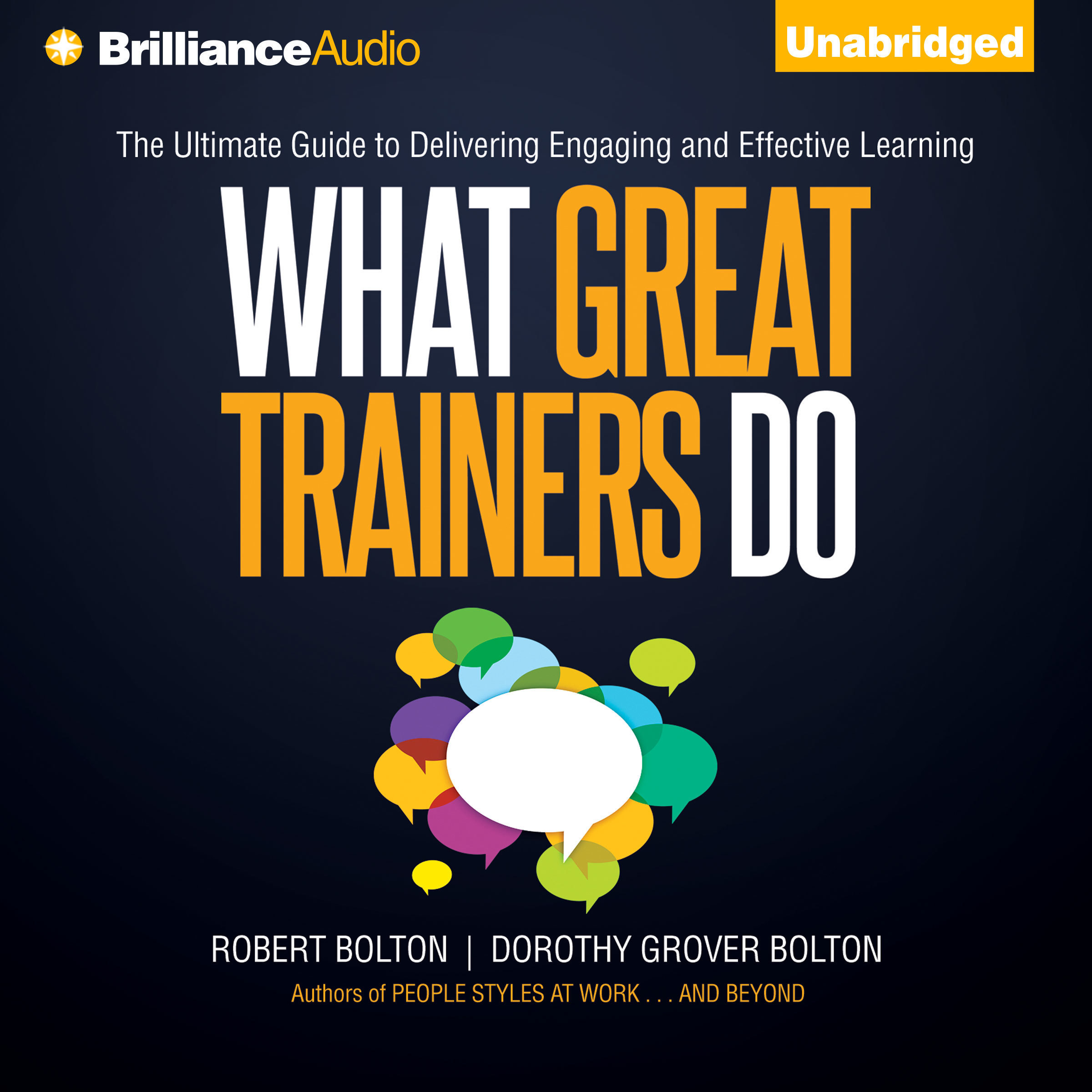 Printable What Great Trainers Do: The Ultimate Guide to Delivering Engaging and Effective Learning Audiobook Cover Art