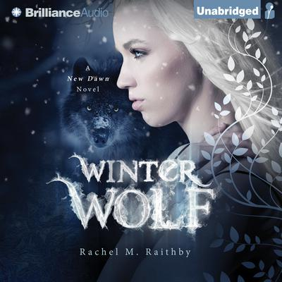Winter Wolf Audiobook, by Rachel M. Raithby