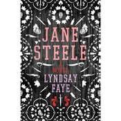 Jane Steele: A Novel, by Lyndsay Faye