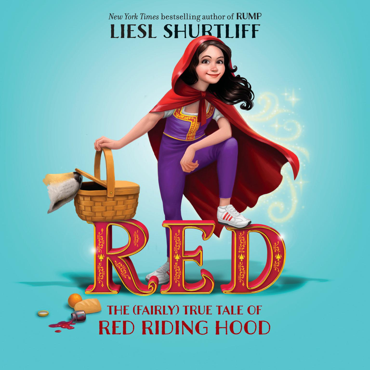 Printable Red: The True Story of Red Riding Hood: The True Story of Red Riding Hood Audiobook Cover Art