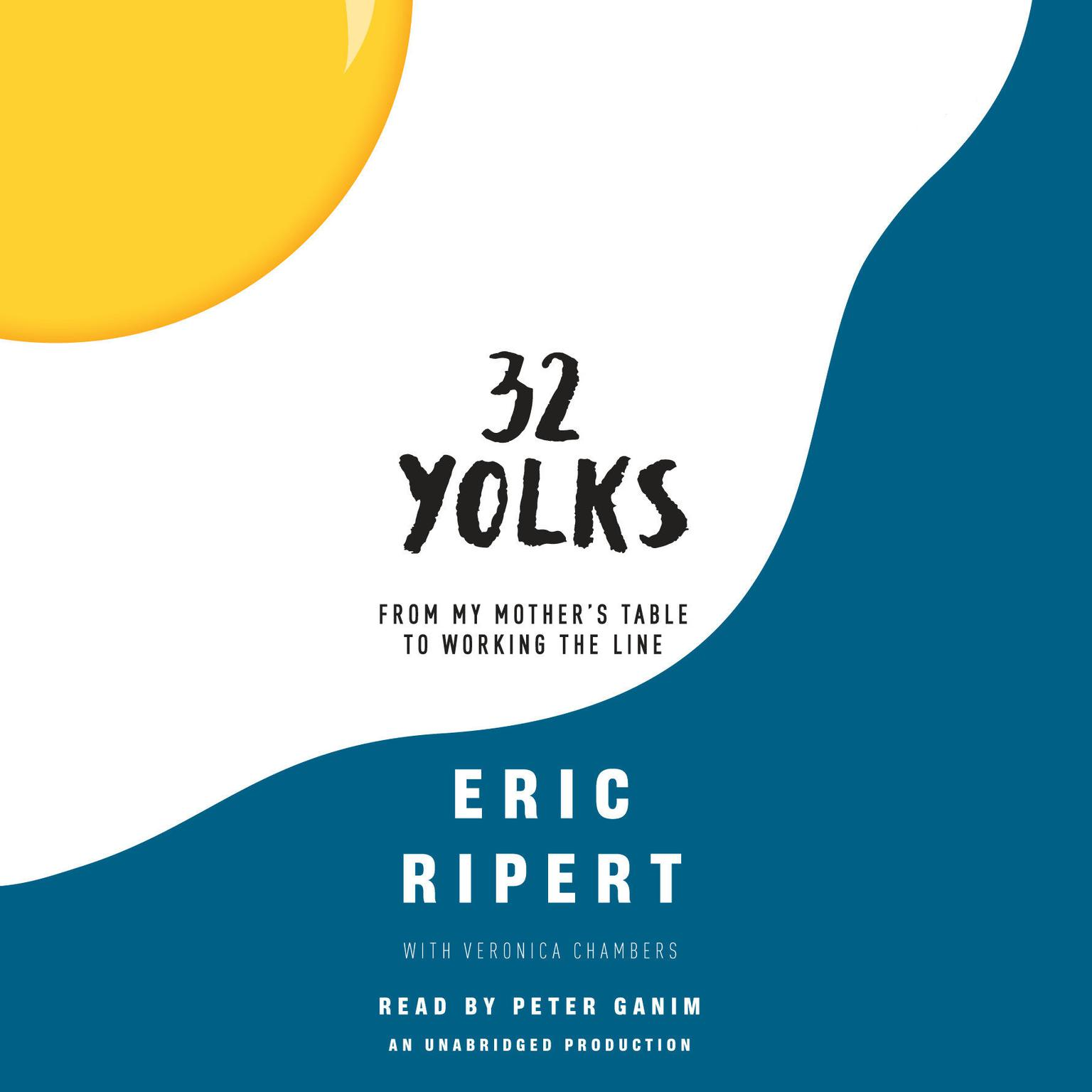 Printable 32 Yolks: From My Mother's Table to Working the Line Audiobook Cover Art