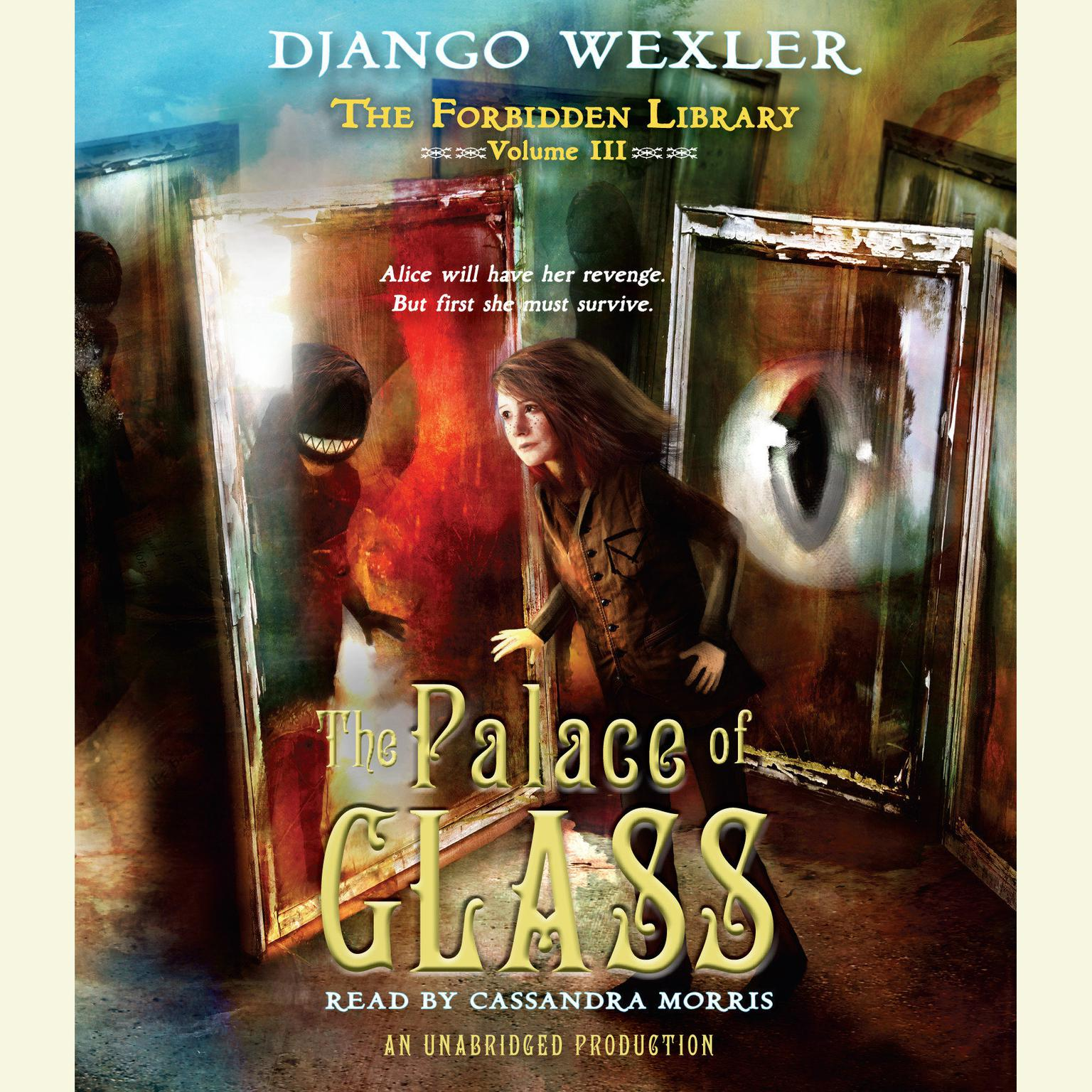 Printable The Palace of Glass: The Forbidden Library: Volume 3 Audiobook Cover Art
