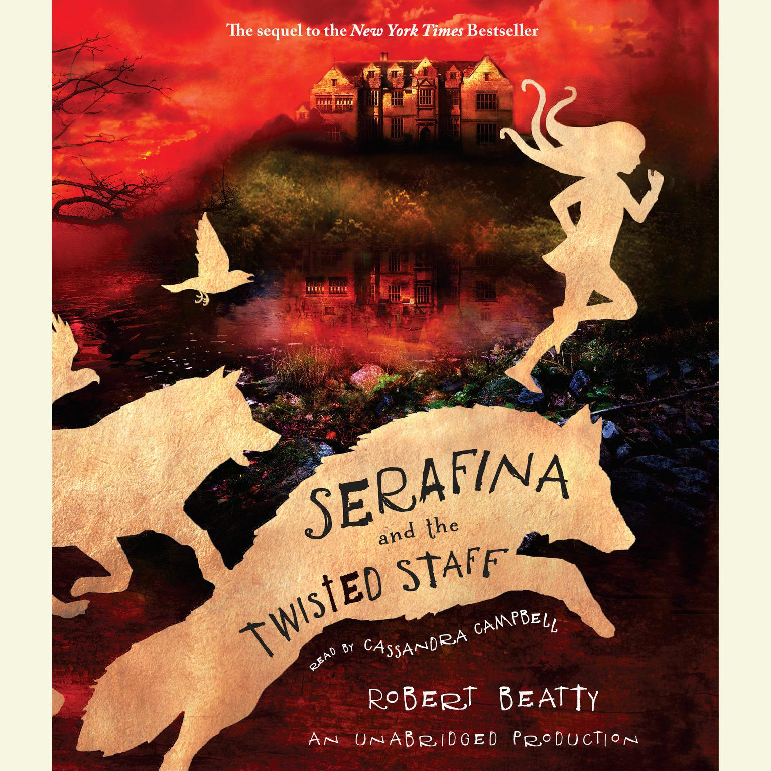Printable Serafina and the Twisted Staff Audiobook Cover Art