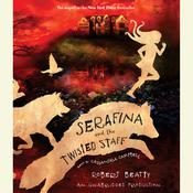 Serafina and the Twisted Staff, by Robert Beatty