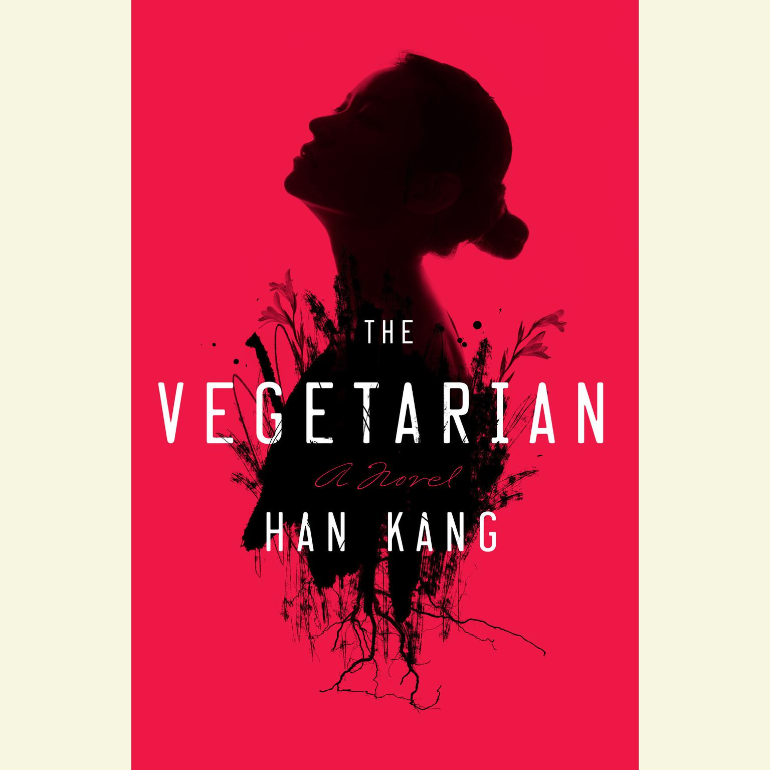 Printable The Vegetarian: A Novel Audiobook Cover Art