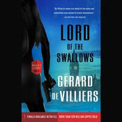 Lord of the Swallows: A Malko Linge Novel Audiobook, by Gérard de Villiers