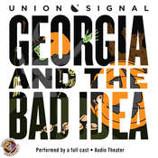 Georgia and the Bad Idea Audiobook, by Doug Bost, Jeff Ward