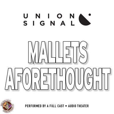 Mallets Aforethought Audiobook, by Jeff Ward