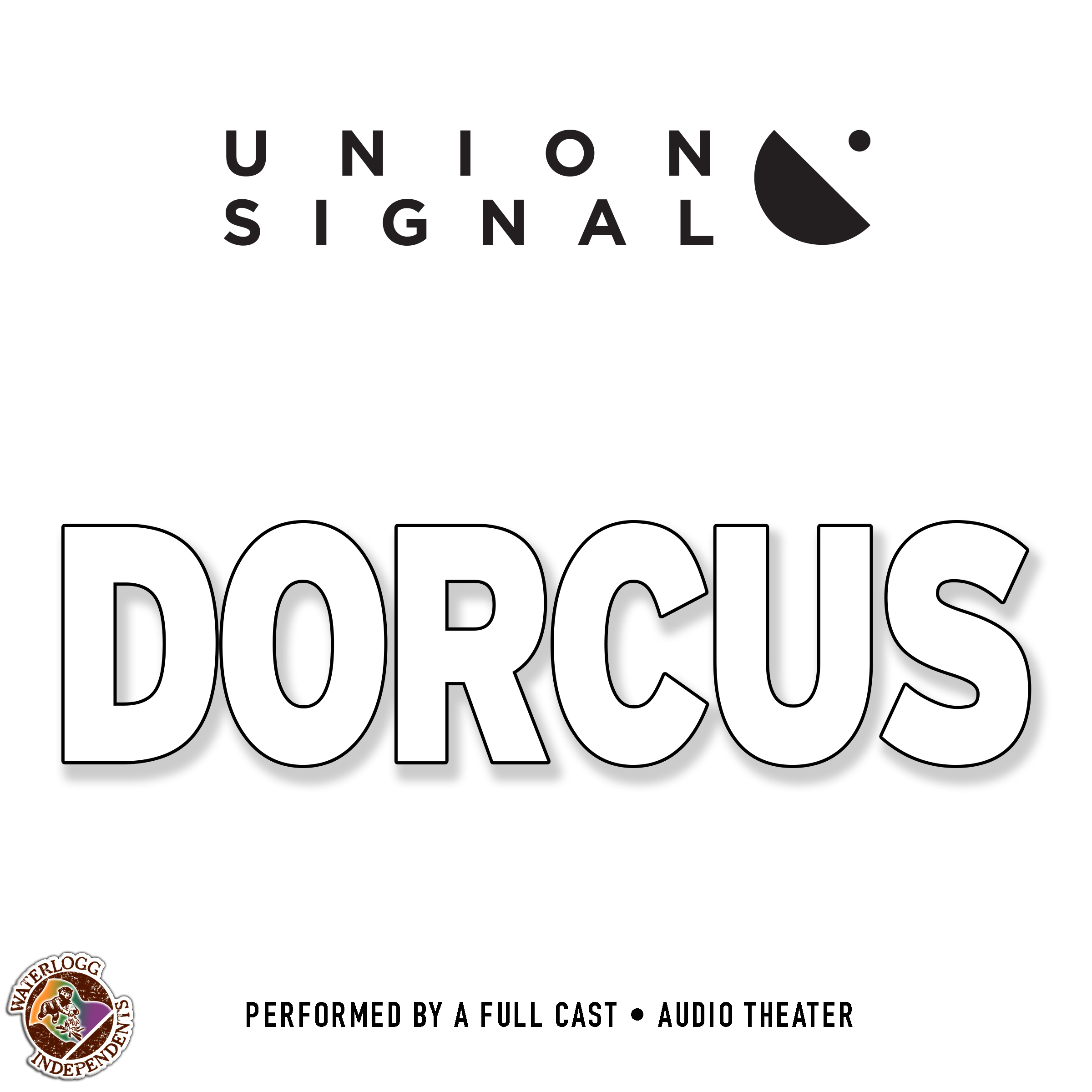 Printable Dorcus: Speculations for Public Radio by Union Signal Radio Theater Audiobook Cover Art