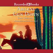 Abilene Gun Down Audiobook, by Jory Sherman