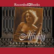 Affinity Audiobook, by Sarah Waters
