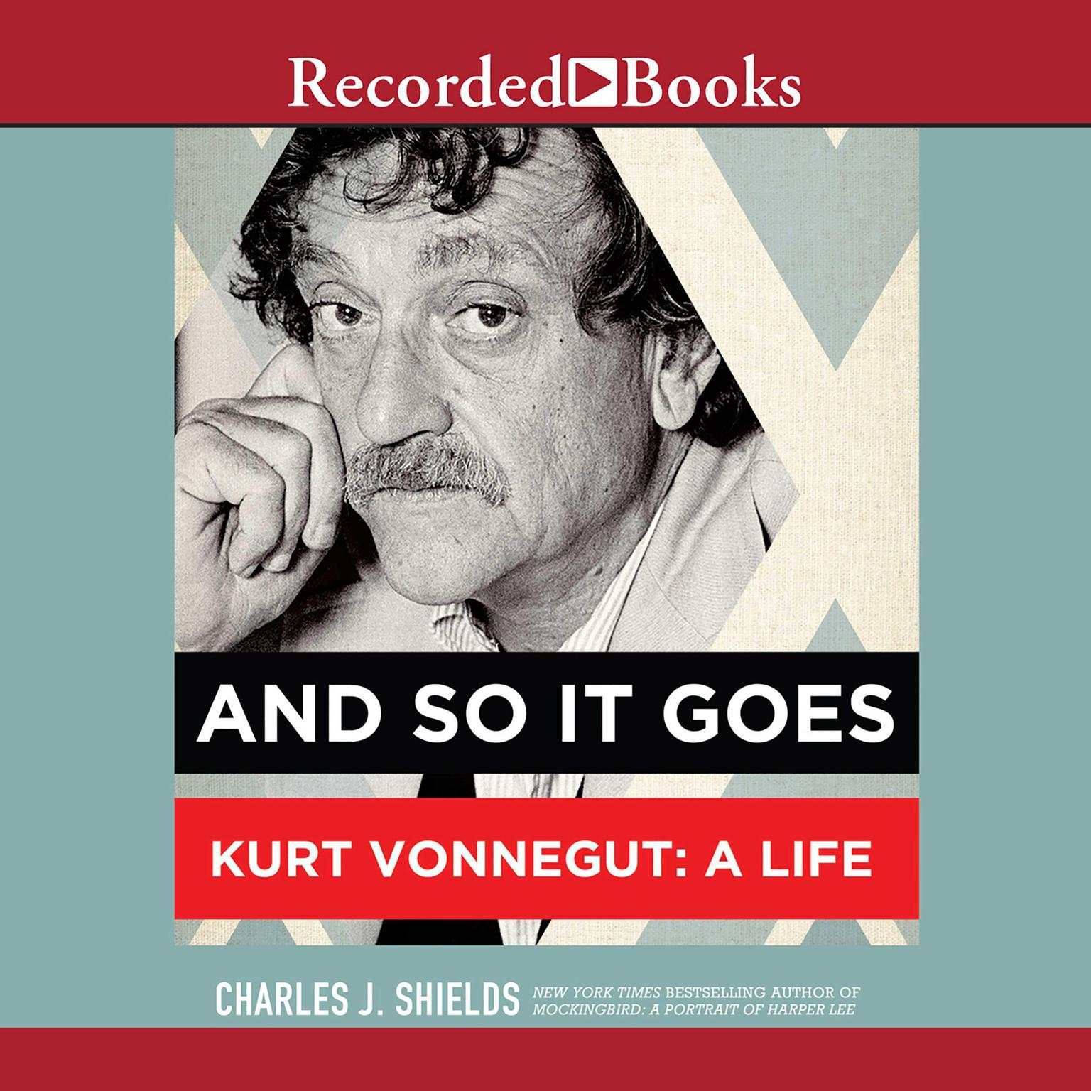 Printable And So It Goes: Kurt Vonnegut: A Life Audiobook Cover Art