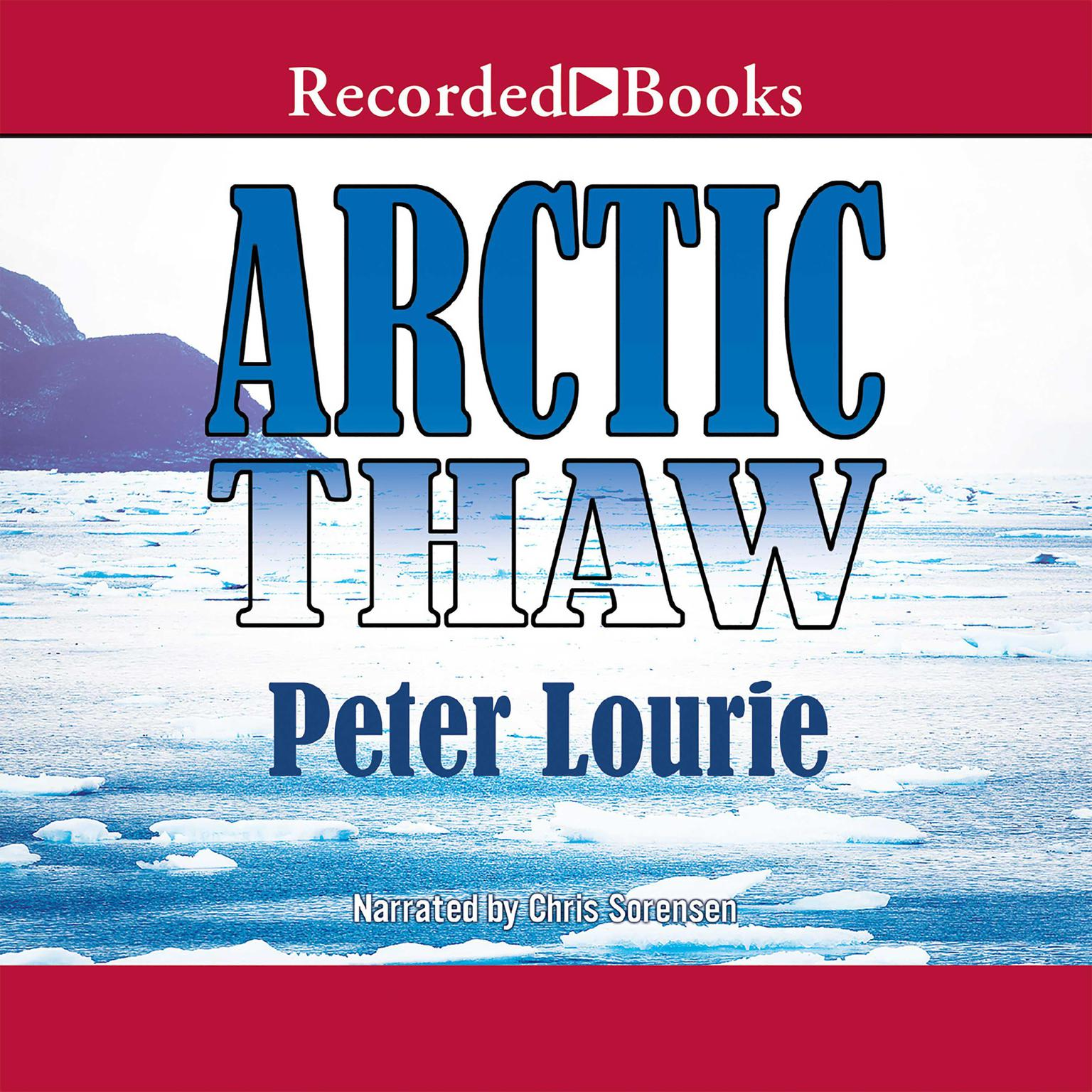 Printable Arctic Thaw: The People of the Whale in a Changing Climate Audiobook Cover Art