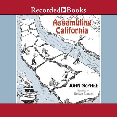 Assembling California Audiobook, by John McPhee