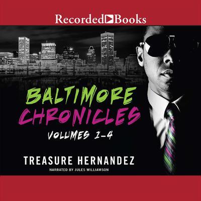 The Baltimore Chronicles Saga Audiobook, by Treasure Hernandez