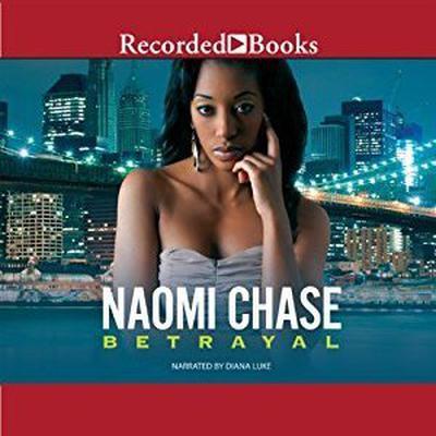 Betrayal Audiobook, by Naomi Chase