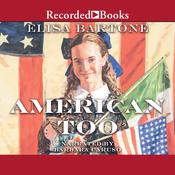 American Too Audiobook, by Elisa Bartone
