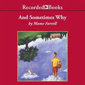 And Sometimes Why, by Mame Farrell