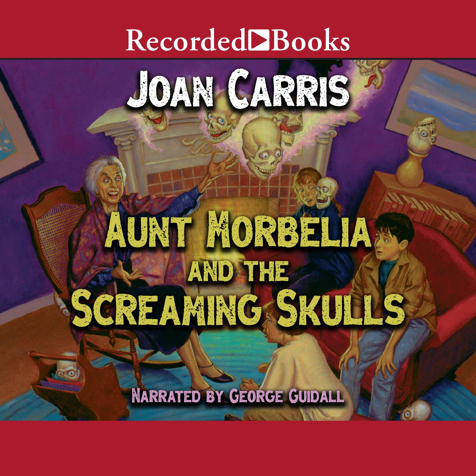 Printable Aunt Morbelia and the Screaming Skulls Audiobook Cover Art