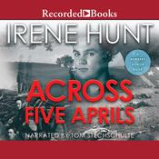 Across Five Aprils, by Irene Hunt