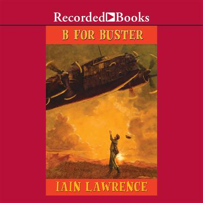 B for Buster Audiobook, by Iain Lawrence